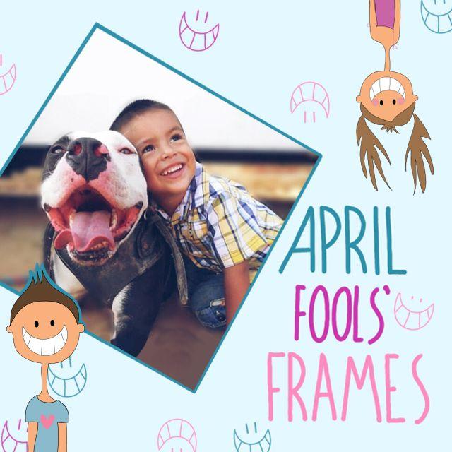 april fools' frames